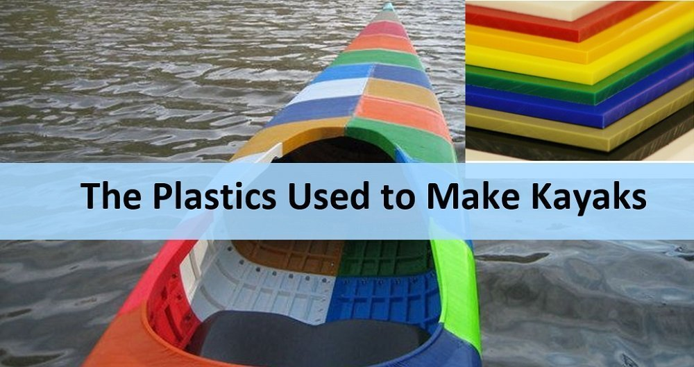 3 Types of Plastics Used to Make Kayaks