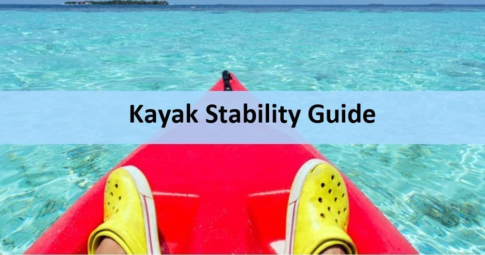 Kayak and stability