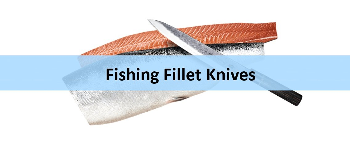 In The Quest For Best Fishing Fillet Knife? Our Top Picks