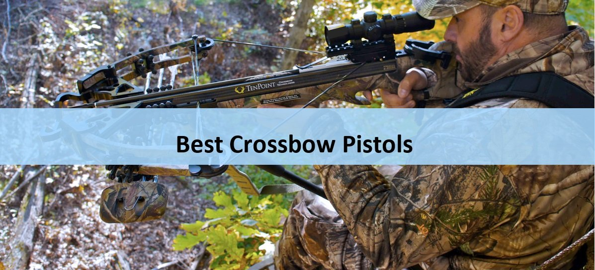 Best Crossbow Pistols