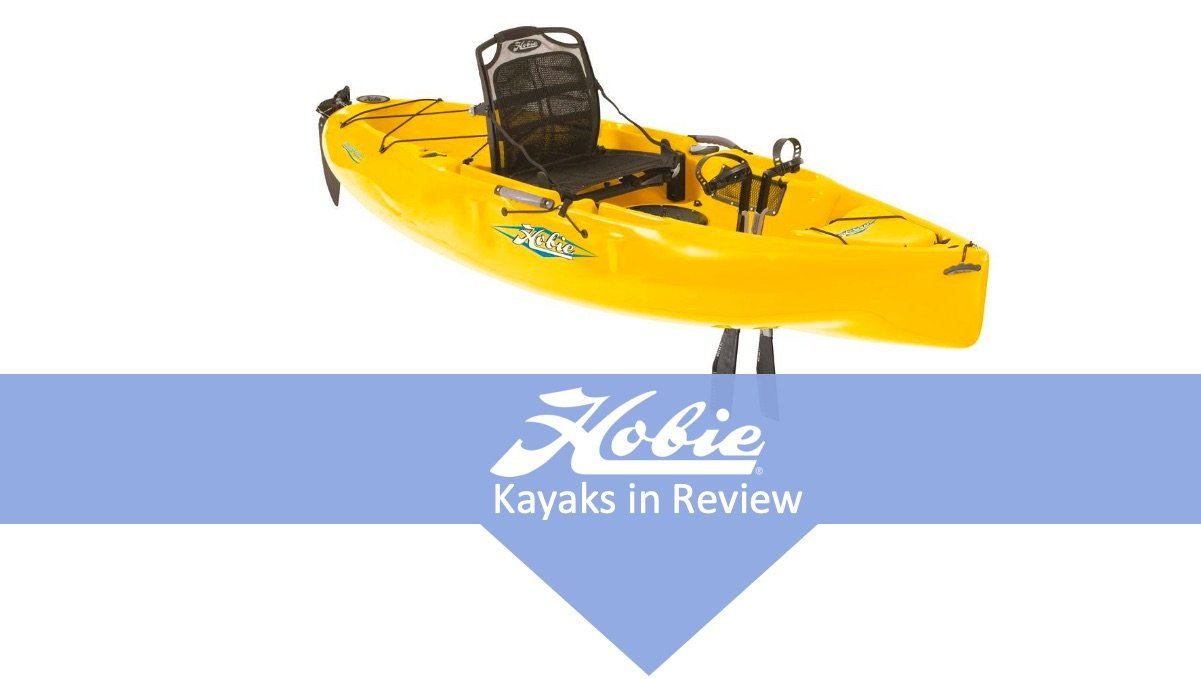 Hobie Kayaks: Unbiased Reviews with Buyer's Guide