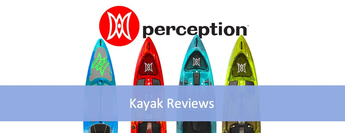 Perception Kayak Reviews